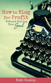 How to Blog for Profit Without Selling Your Soul (Book Review)