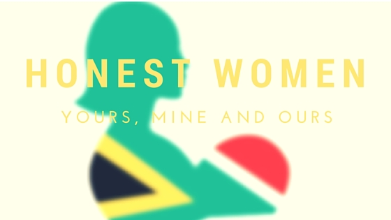 Honest Women - Yours, Mine and Ours| SA Mom Blogs (1)