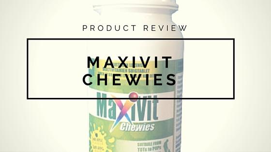 MaxiVit Chewies|SA Mom Blogs