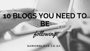 {Blogging 101} 10 Blogs you need to be following