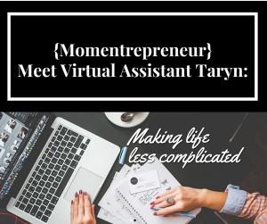 {Momentrepreneur} Meet Taryn