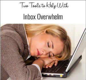 inbox overwhelm tools