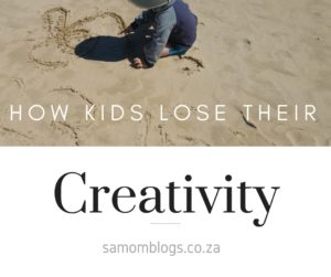how kids lose their creativity, how you can stop kids losing their creativity