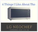 Six Things I like About the LG NeoChef Microwave